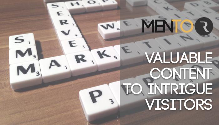 Contenuti di valore per incuriosire i visitatori