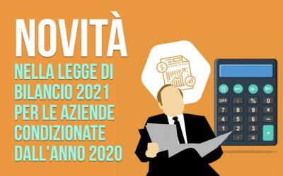 Novità nella Legge di Bilancio 2021 per le aziende condizionate dall'anno 2020
