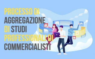 Processo di aggregazione di studi professionali di commercialisti