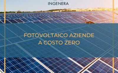 Fotovoltaico per Aziende a costo ZERO
